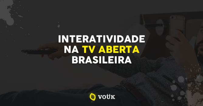 Interatividade na TV aberta brasileira